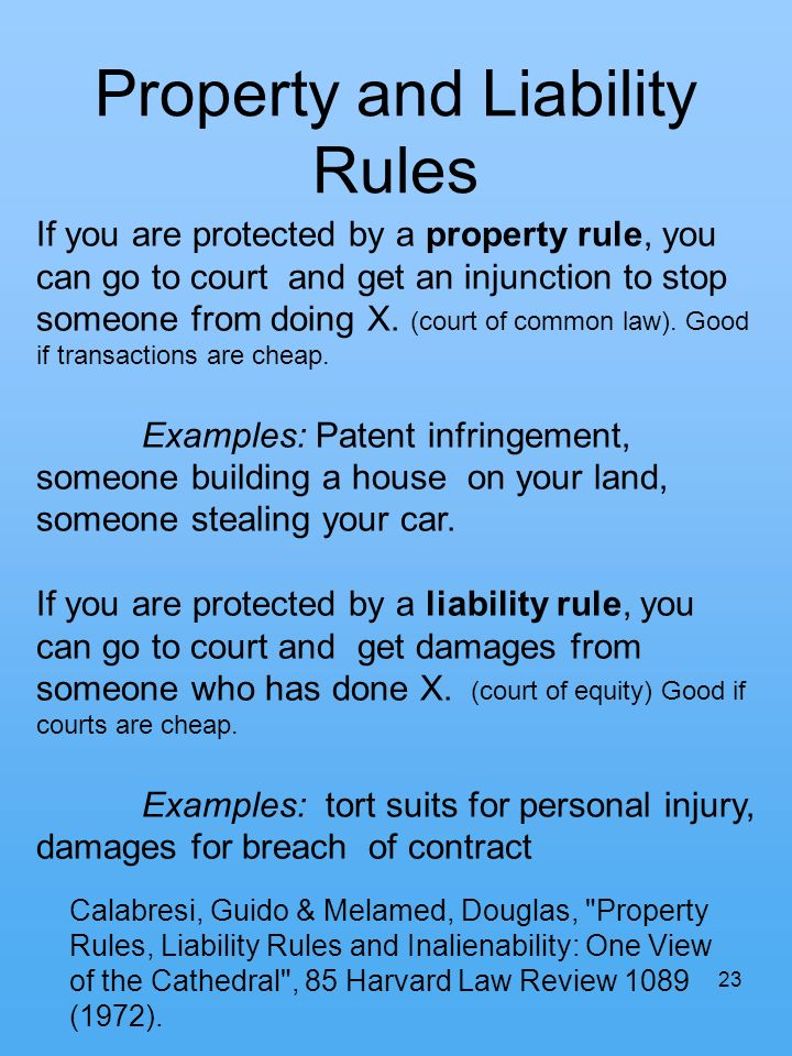 Property and Liability Rules