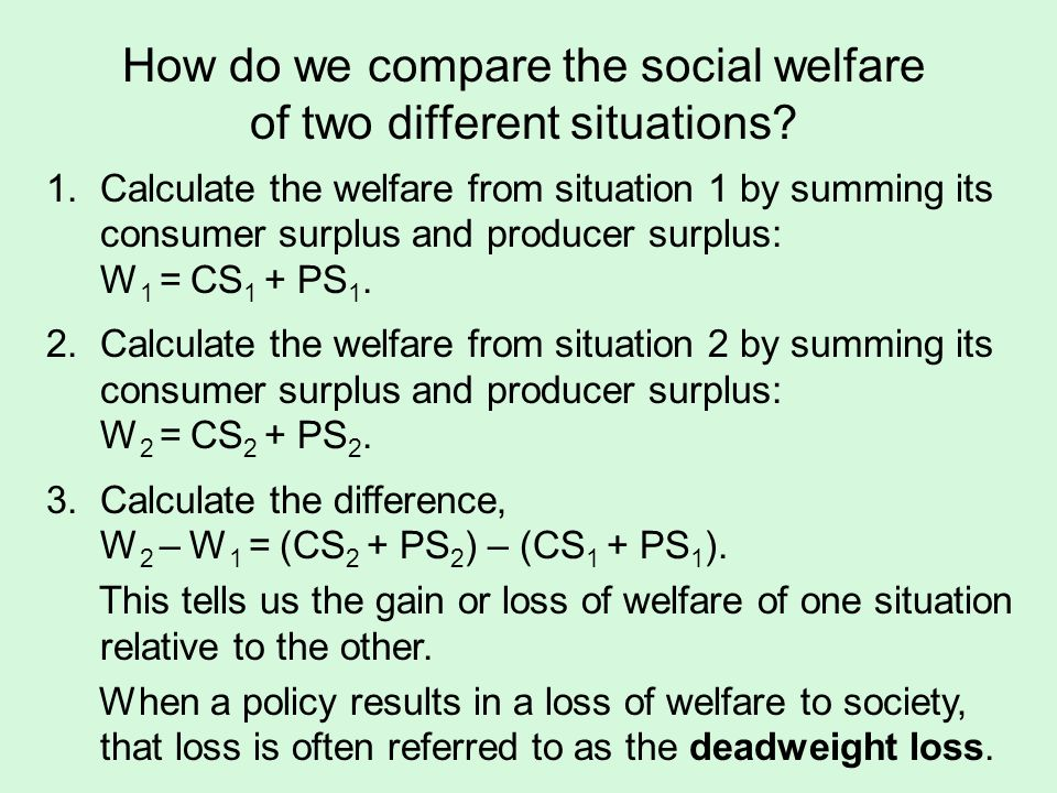 How do we compare the social welfare of two different situations