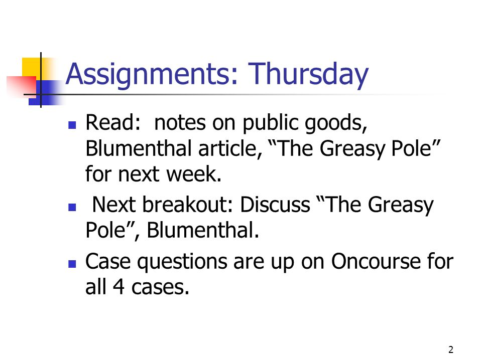 Assignments: Thursday