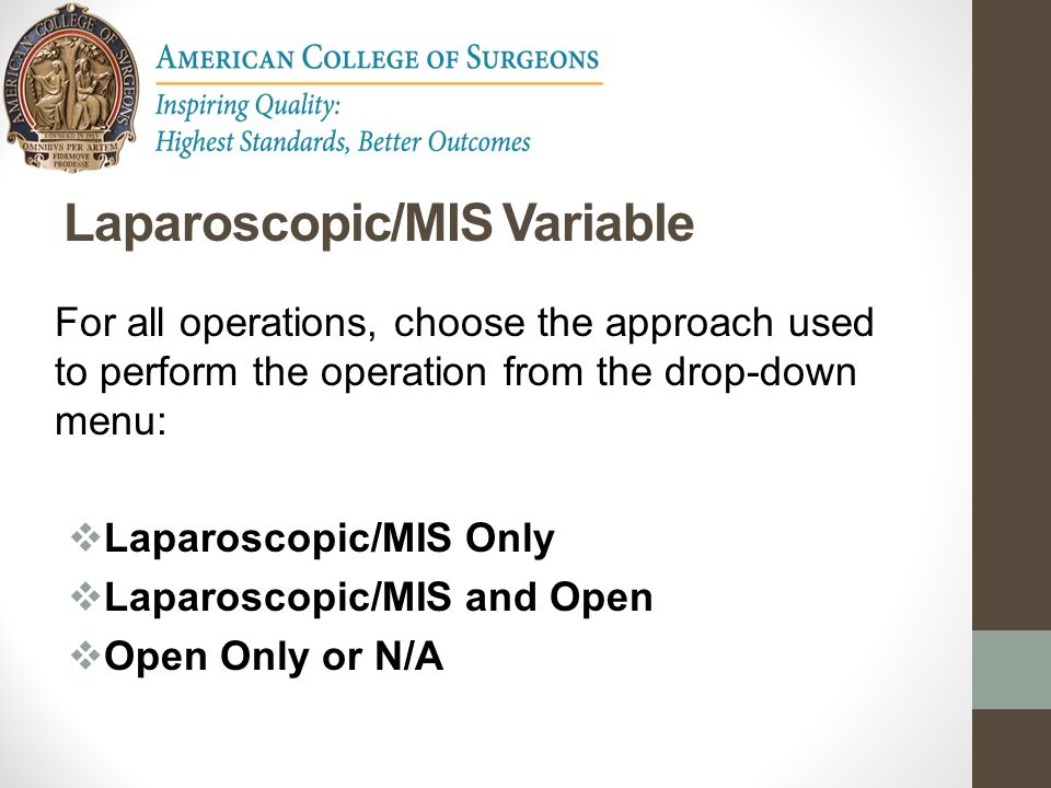 Laparoscopic/MIS Variable