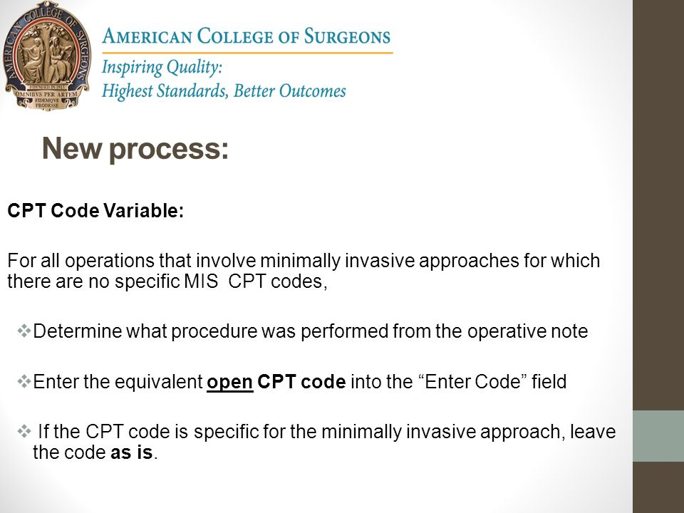 New process: CPT Code Variable: