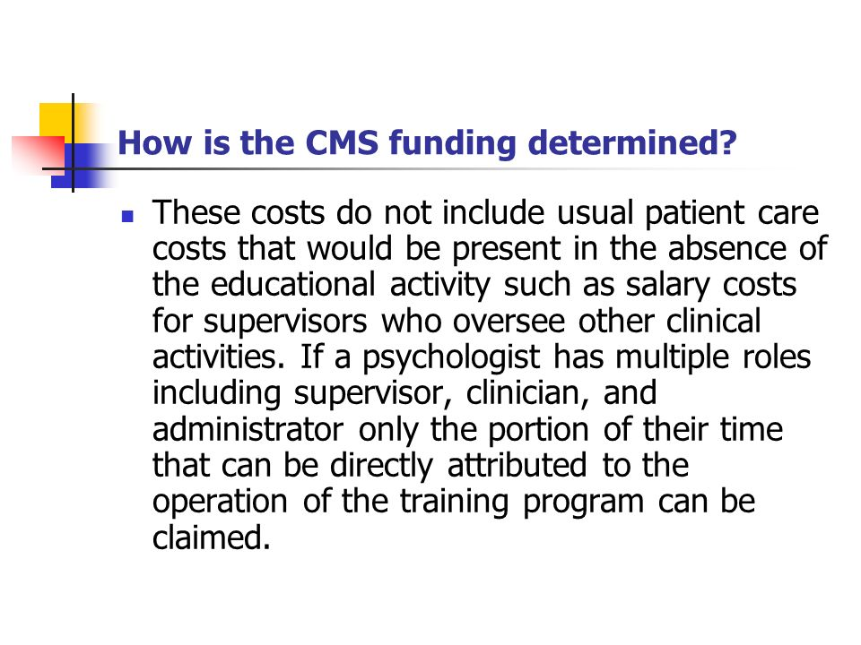 How is the CMS funding determined