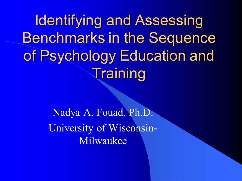 Nadya A. Fouad, Ph.D. University of Wisconsin-Milwaukee