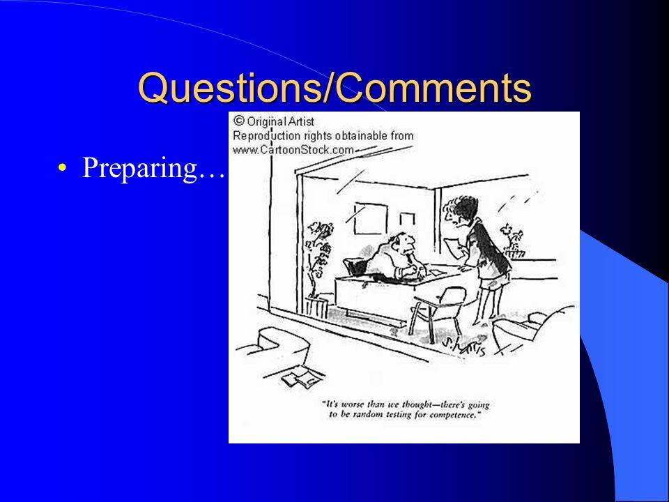 Questions/Comments Preparing….
