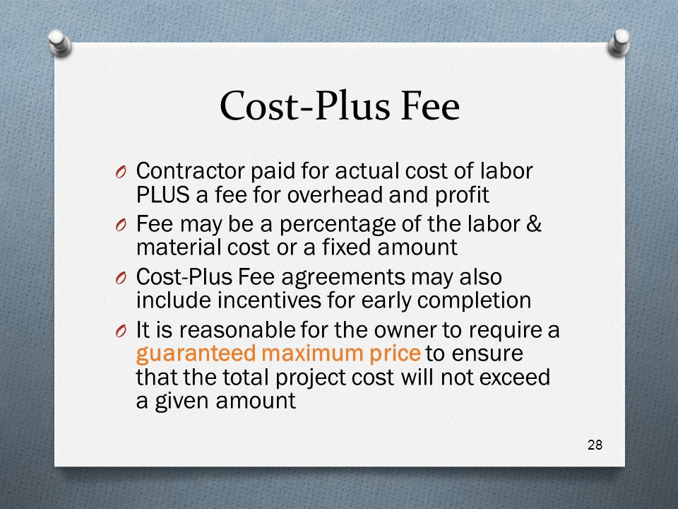 Construction contracts and project delivery methods ppt for Cost plus contract example