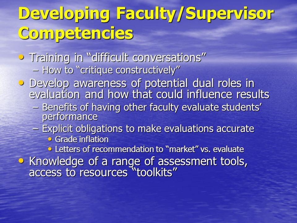 Developing Faculty/Supervisor Competencies
