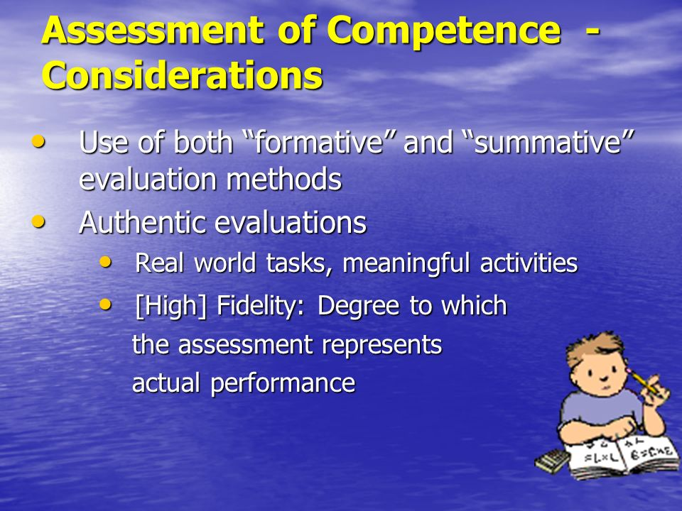 Assessment of Competence - Considerations