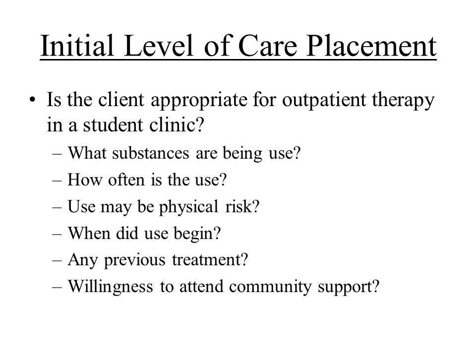Initial Level of Care Placement
