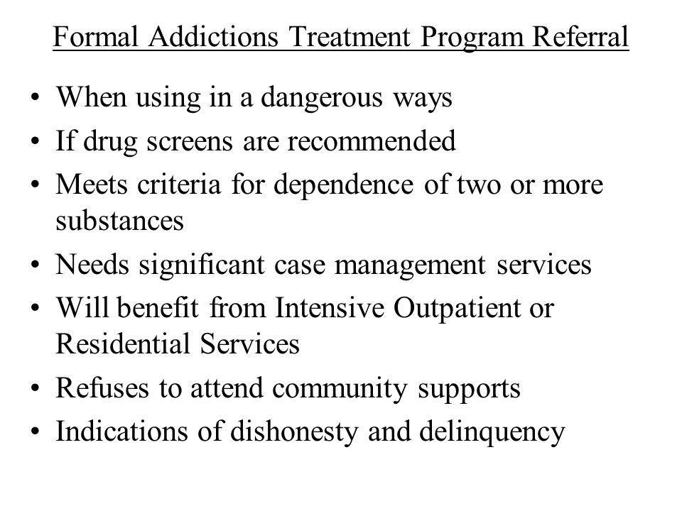 Formal Addictions Treatment Program Referral