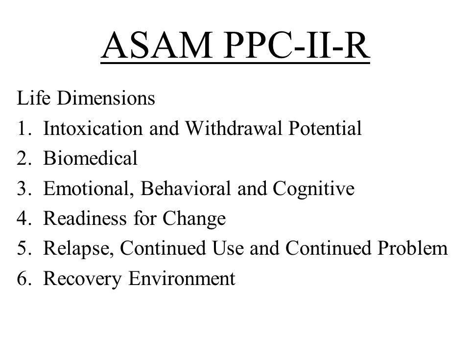 ASAM PPC-II-R Life Dimensions Intoxication and Withdrawal Potential
