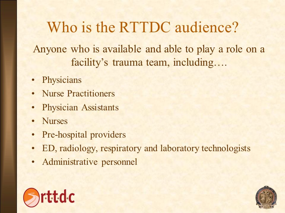 Who is the RTTDC audience
