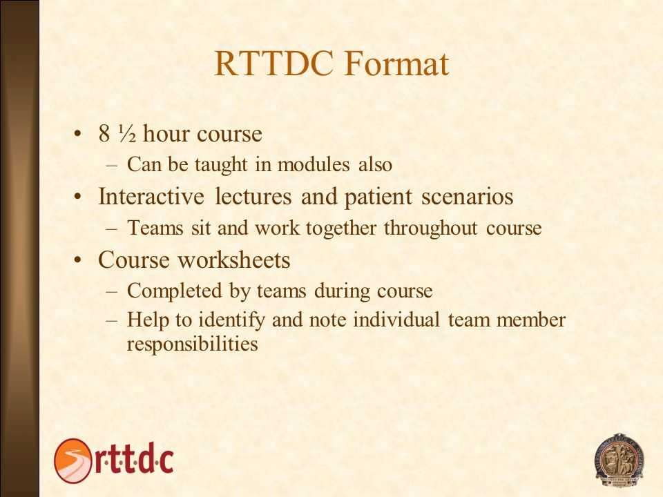 RTTDC Format 8 ½ hour course