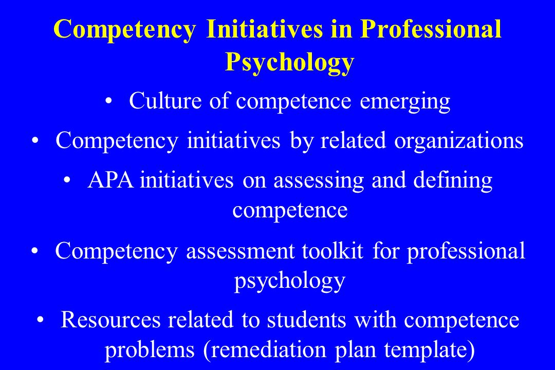 Competency Initiatives in Professional Psychology
