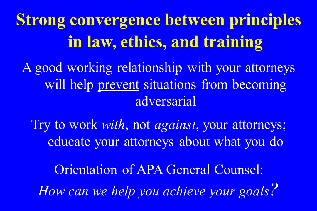 Strong convergence between principles in law, ethics, and training