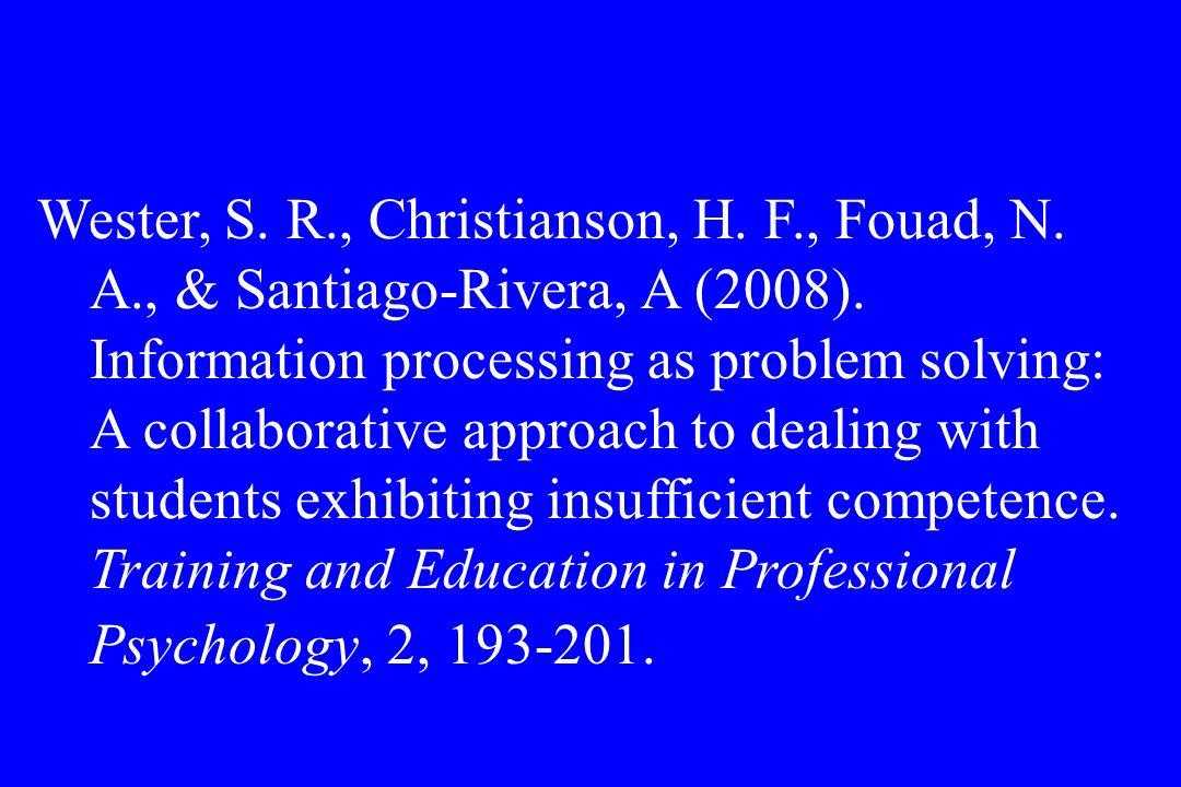 Wester, S. R. , Christianson, H. F. , Fouad, N. A