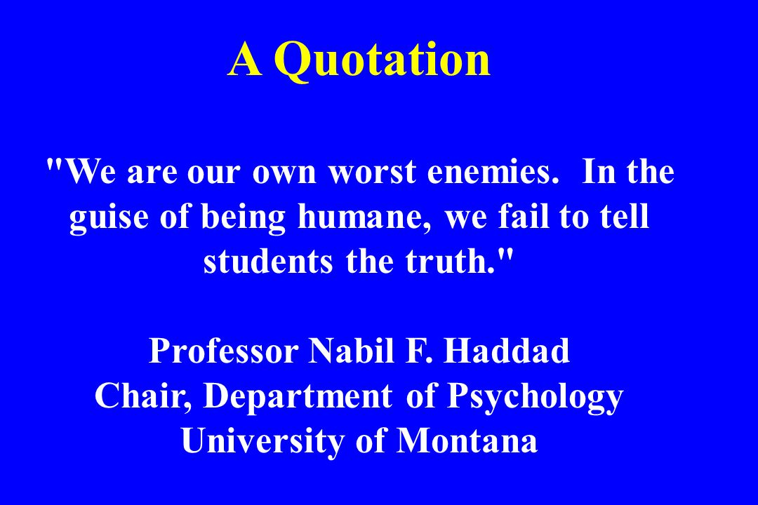 Professor Nabil F. Haddad Chair, Department of Psychology