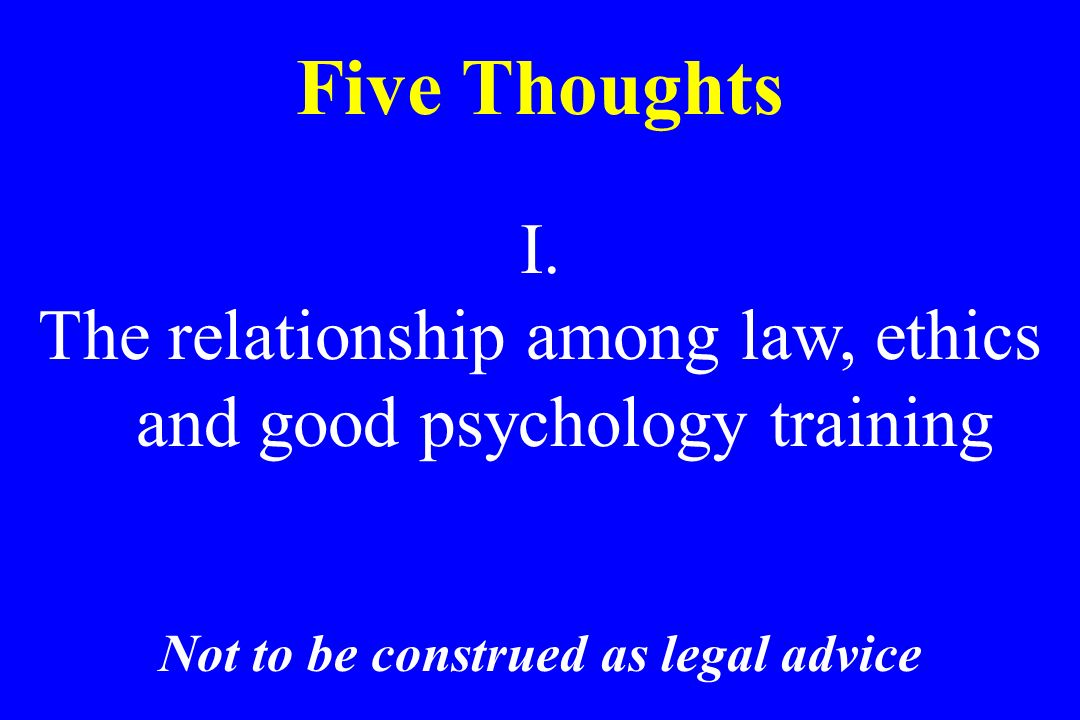 Not to be construed as legal advice