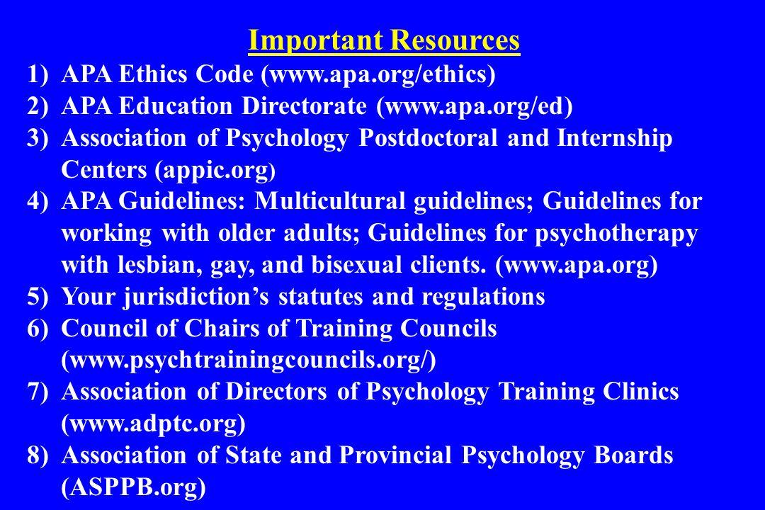 Important Resources APA Ethics Code (www.apa.org/ethics)