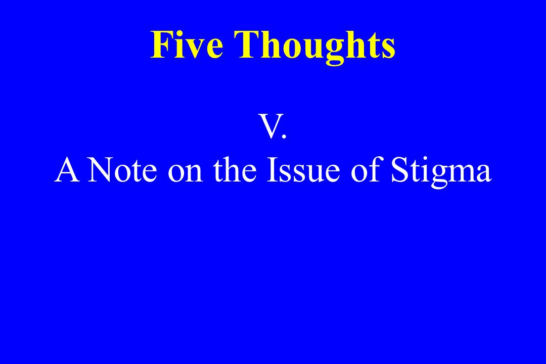 A Note on the Issue of Stigma