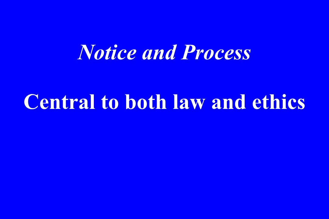 Central to both law and ethics