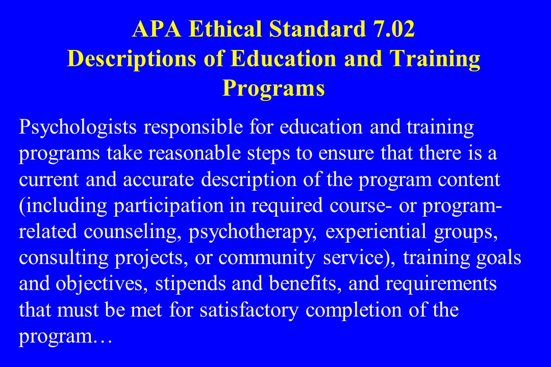 APA Ethical Standard 7.02 Descriptions of Education and Training Programs