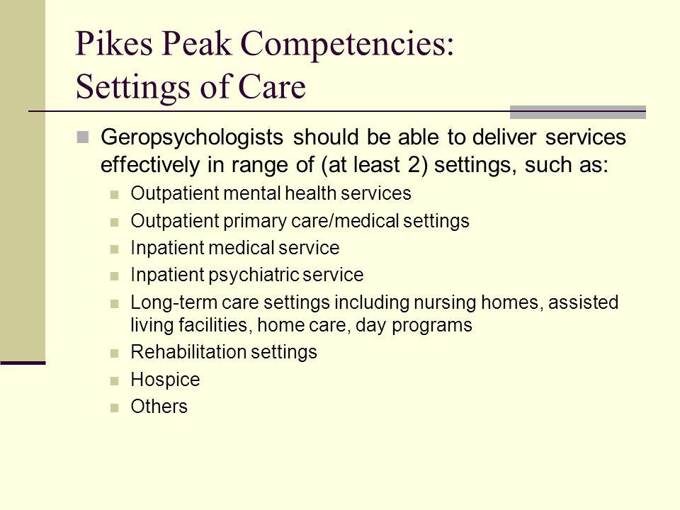 Pikes Peak Competencies: Settings of Care