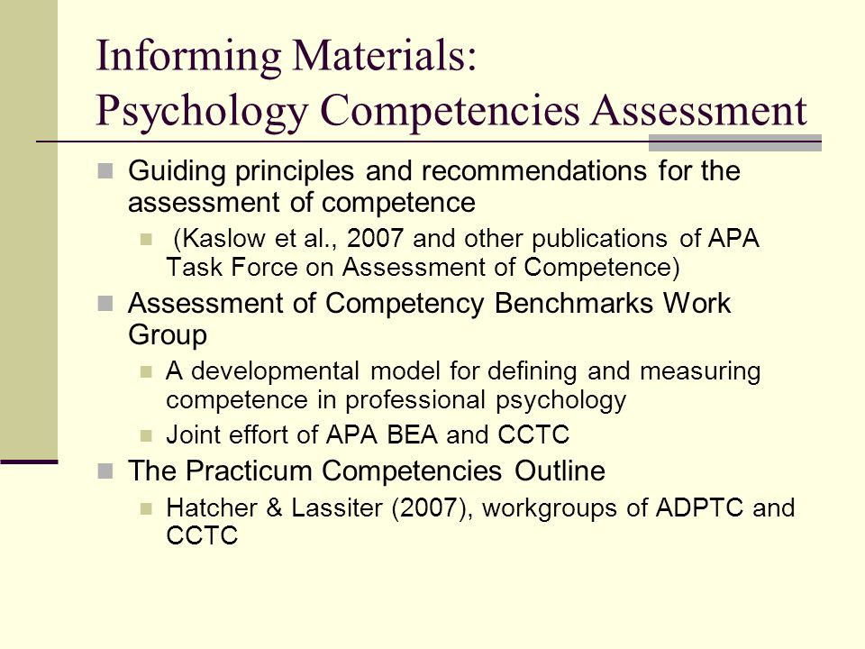 Informing Materials: Psychology Competencies Assessment