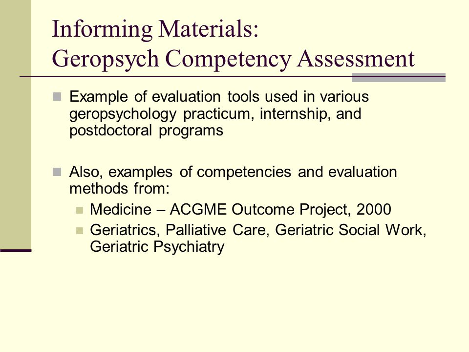 Informing Materials: Geropsych Competency Assessment