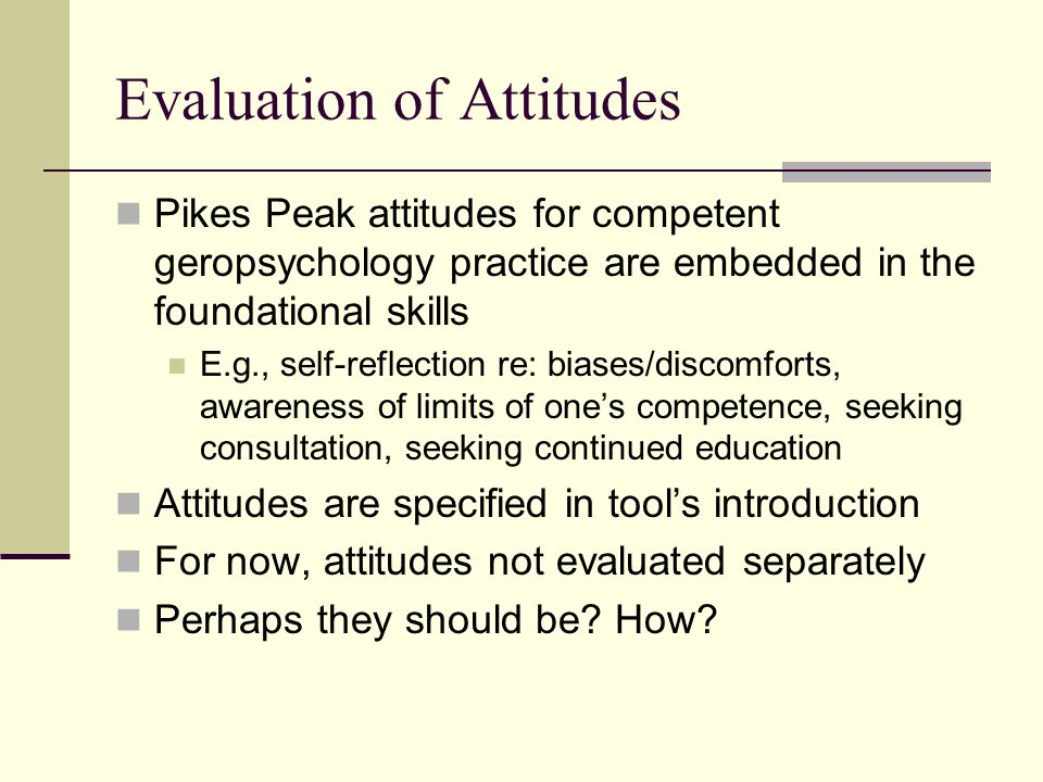 Evaluation of Attitudes