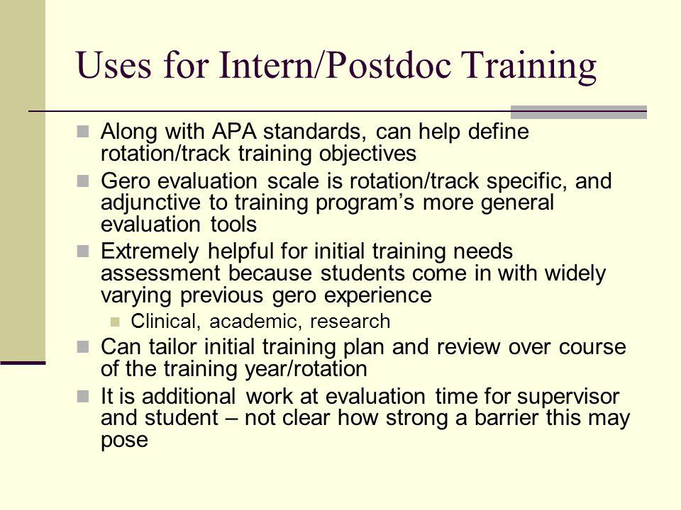 Uses for Intern/Postdoc Training