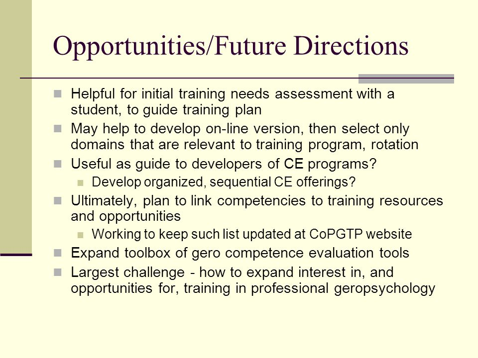 Opportunities/Future Directions