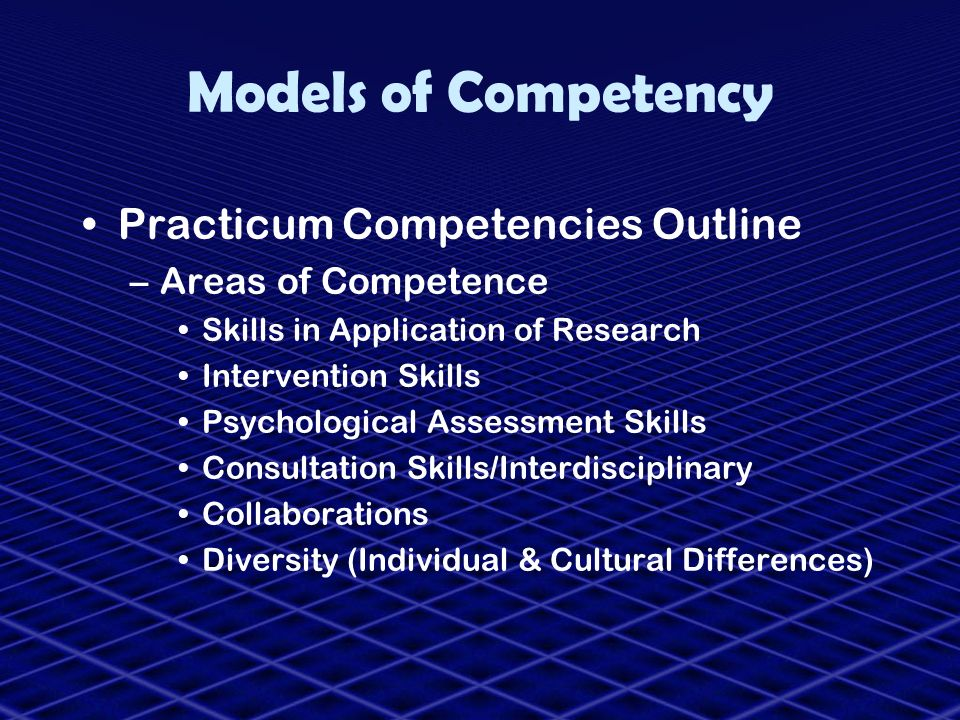 Models of Competency Practicum Competencies Outline