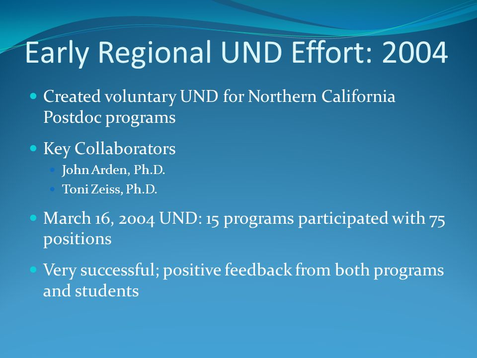 Early Regional UND Effort: 2004