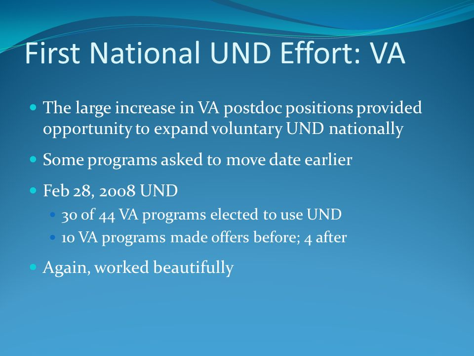 First National UND Effort: VA
