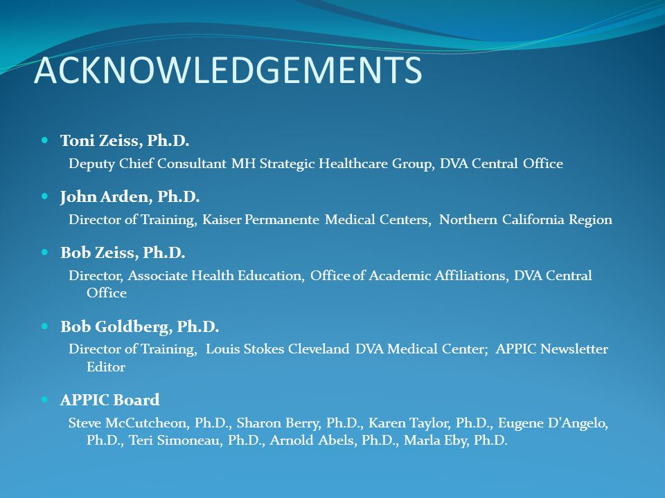 ACKNOWLEDGEMENTS Toni Zeiss, Ph.D. John Arden, Ph.D. Bob Zeiss, Ph.D.