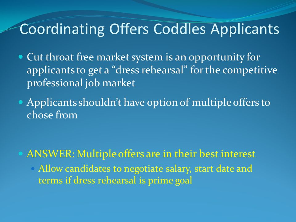 Coordinating Offers Coddles Applicants