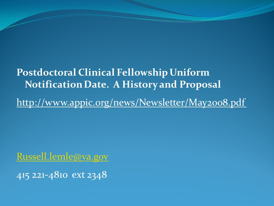 Postdoctoral Clinical Fellowship Uniform Notification Date