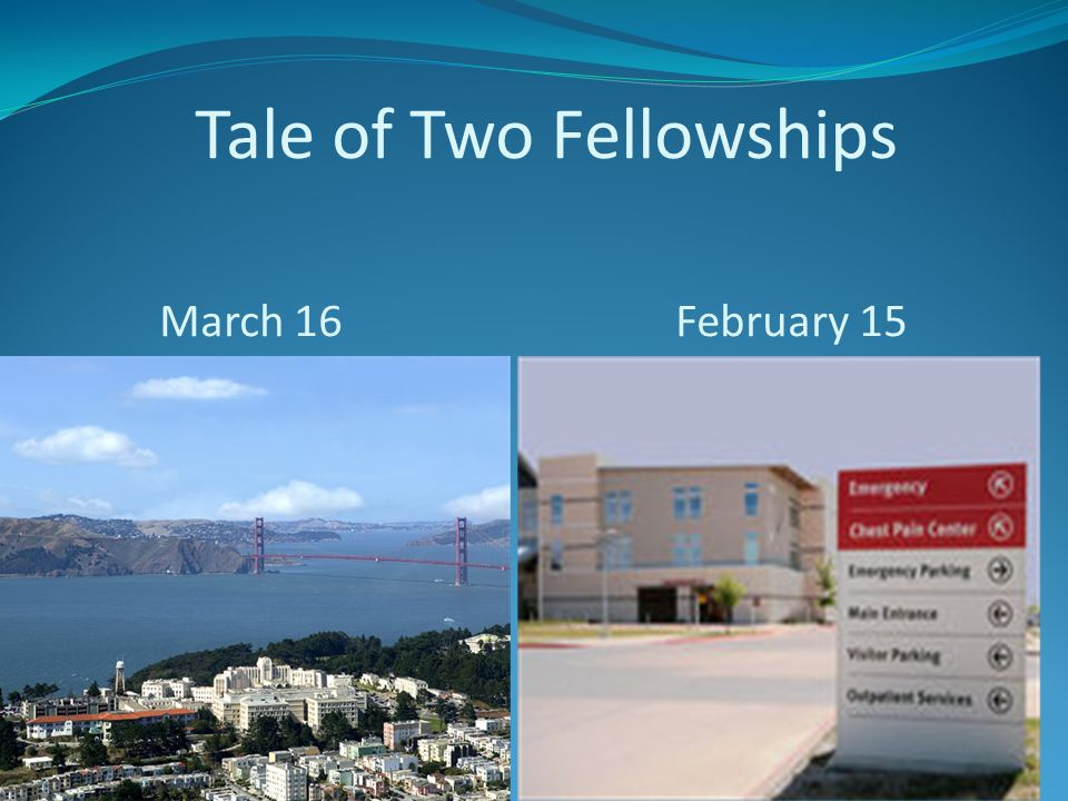 Tale of Two Fellowships