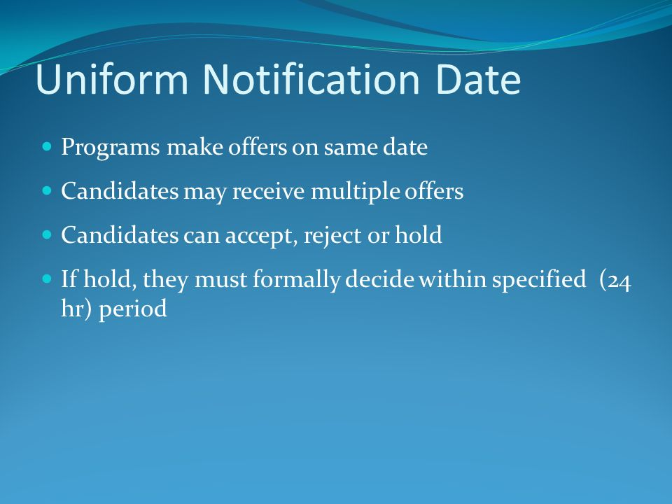 Uniform Notification Date