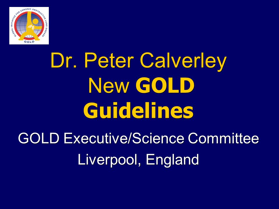 Dr. Peter Calverley New GOLD Guidelines