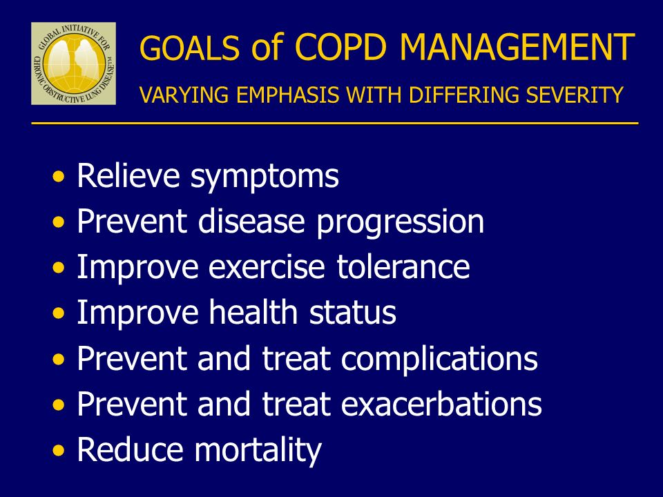 GOALS of COPD MANAGEMENT