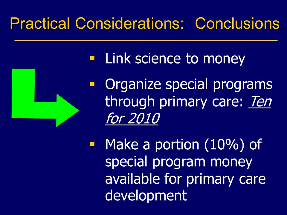 Practical Considerations: Conclusions