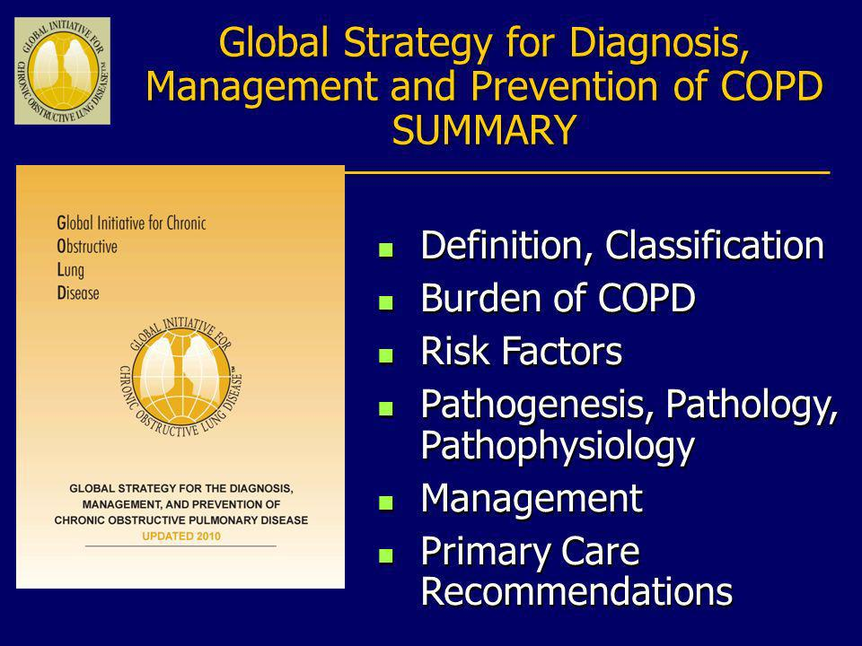 Global Strategy for Diagnosis, Management and Prevention of COPD SUMMARY