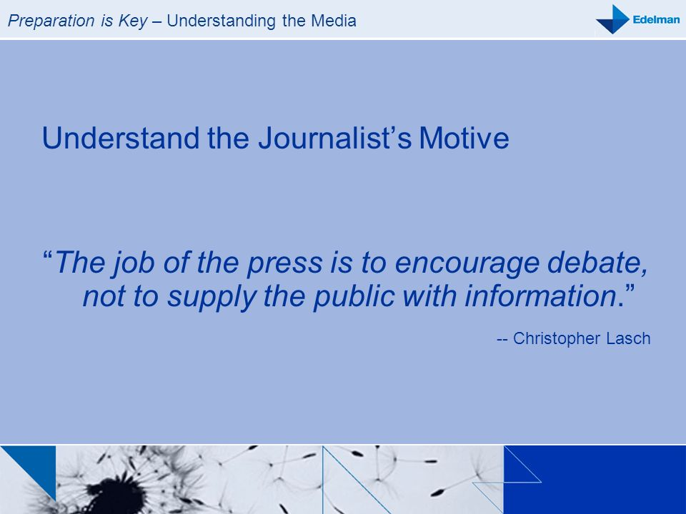 Preparation is Key – Understanding the Media