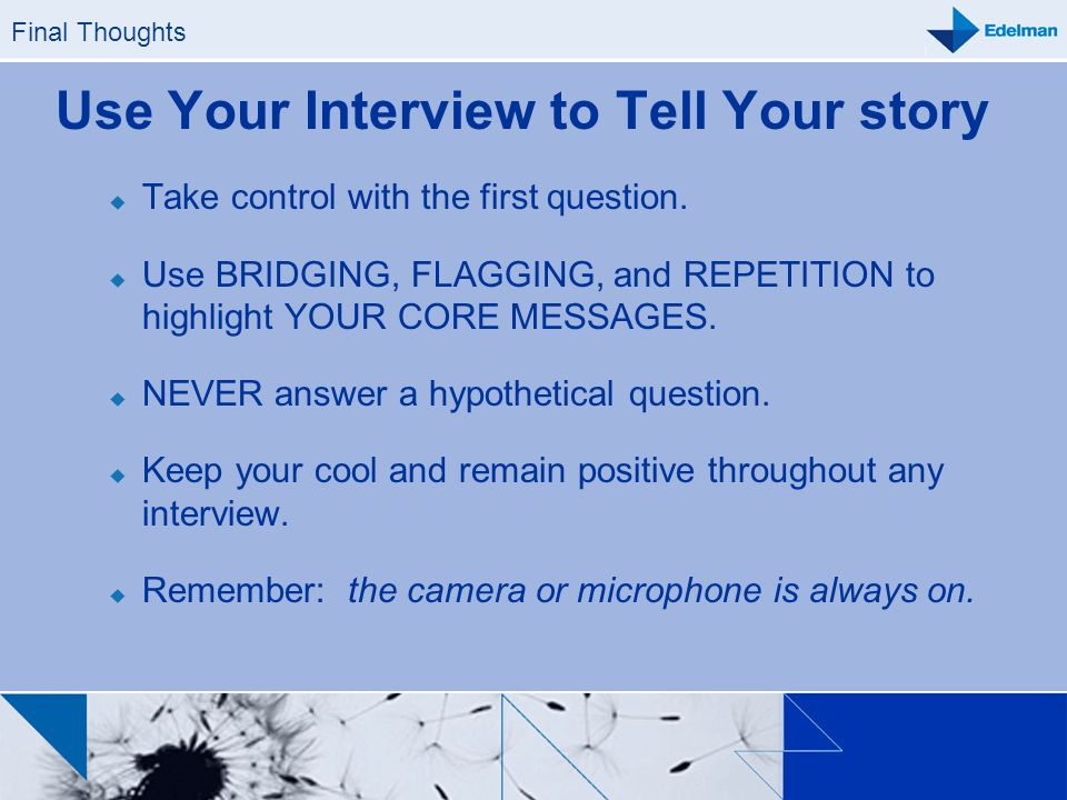 Use Your Interview to Tell Your story