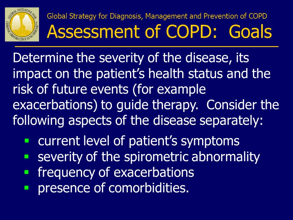Assessment of COPD: Goals
