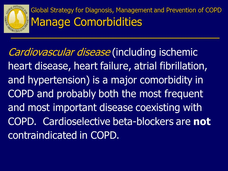 Global Strategy for Diagnosis, Management and Prevention of COPD Manage Comorbidities