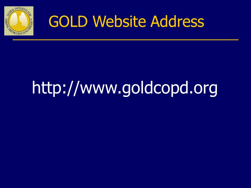 GOLD Website Address http://www.goldcopd.org