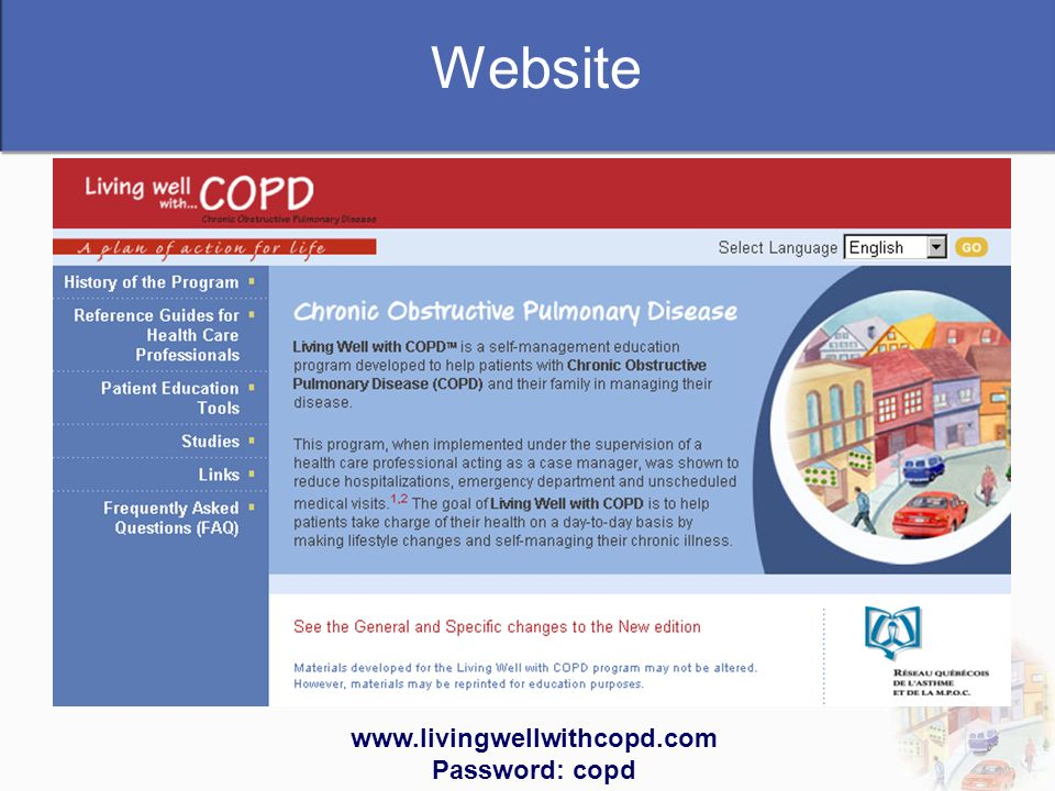Website www.livingwellwithcopd.com Password: copd