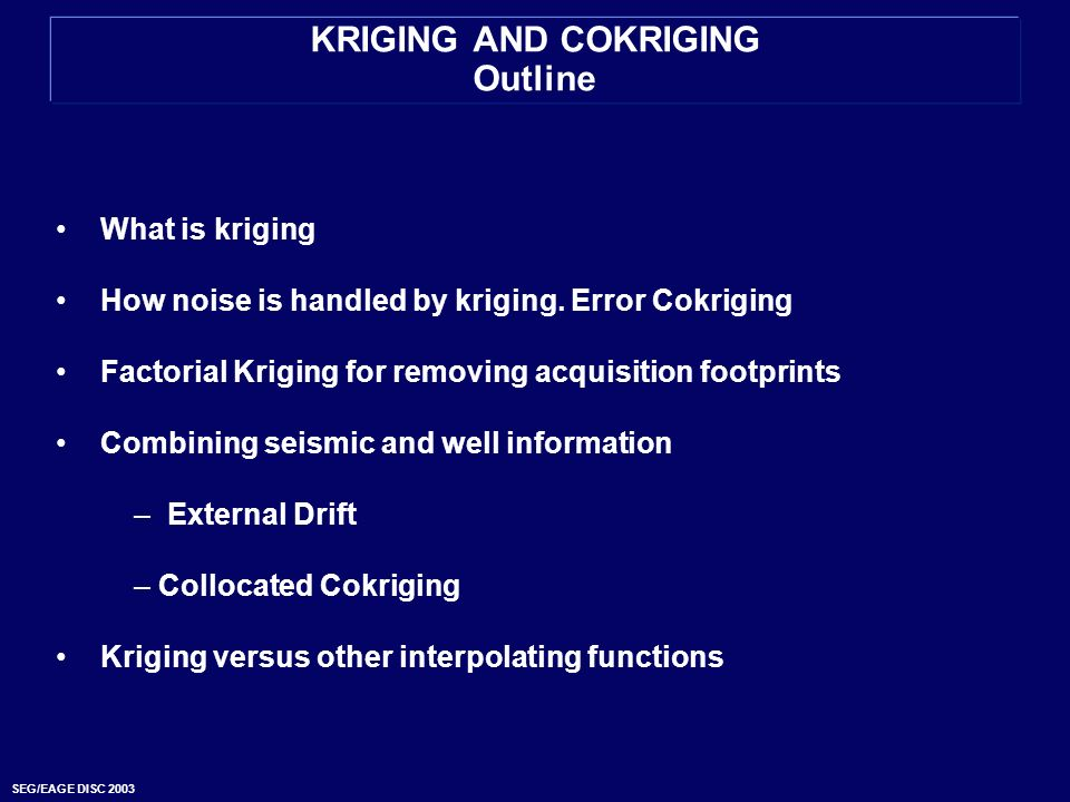 KRIGING AND COKRIGING Outline